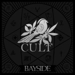"Bayside's ""Cult"" Released Today"