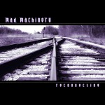 "Free Streaming of ""Reconnecting"" Album by Mad Machinery"