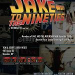 Jake To The Nineties: A Retroactive Rock Show